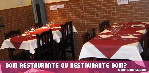 Factores que diferenciam o bom restaurante do restaurante bom?