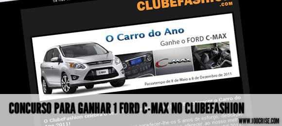 Clubefashion e o concurso do Ford C-Max