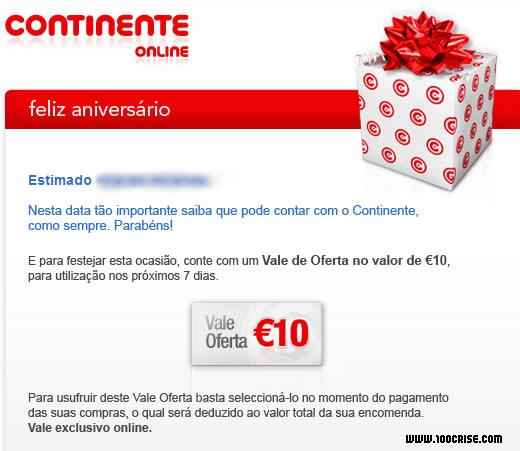 No dia do meu aniversário, o Continente ofereceu-me 1 vale de 10 euros