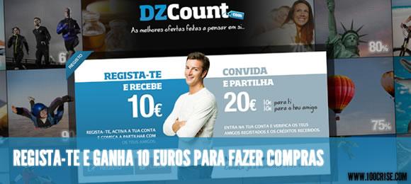 Ganha 10 euros em créditos DZCount® para fazer compras