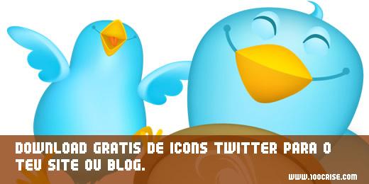 Download grátis de icons Twitter para o teu site ou blog