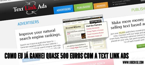 Como eu já ganhei quase 500 euros com a Text Link Ads