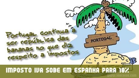 Espanha aumenta IVA mas continua abaixo de Portugal