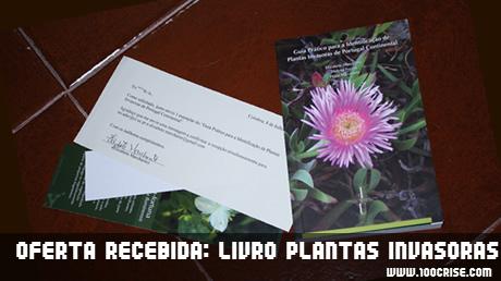 Oferta recebida: Livro das plantas invasoras em Portugal
