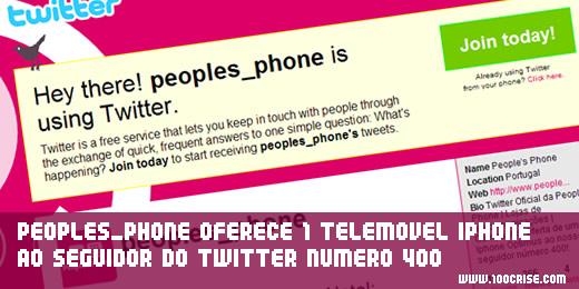 Seguidor 400 da People's Phone no Twitter vai ganhar um Iphone 3G da Optimus.