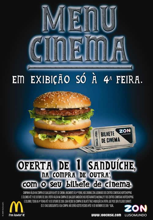 À 4a feira com bilhete Lusomundo obtens 1 sande McDonalds grátis na compra de outra sande.