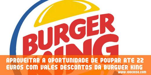 Oportunidade de poupar até 22 euros com Burguer King