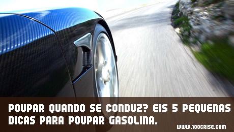 Poupar quando se conduz? Eis 5 pequenas dicas para poupar gasolina.