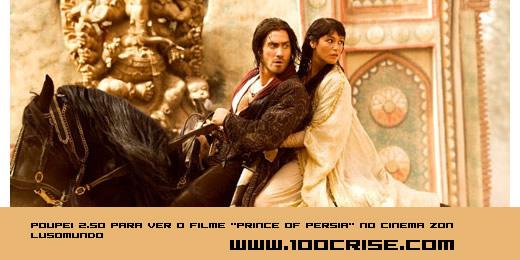 """Poupei 2.50 euros no bilhete Zon Lusomundo para ver """"Prince of Persia"""""""