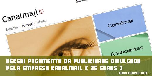 Recebi pagamento da empresa CanalMail , no valor de 35 euros.