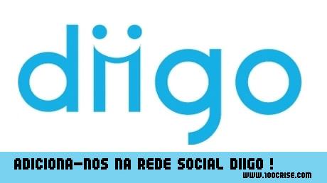 Adiciona-nos na rede social Diigo, para seguirem as novidades 100crise.com