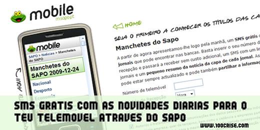 Recebe diaramente 1 sms grátis com as notícias com o Sapo Mobile