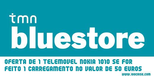 Bluestore – TMN oferece Nokia 1010 no carregamento de 50 euros