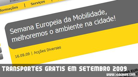 CARRIS, CP, METROPOLITANO de LISBOA e a TRANSTEJO / SOFLUSA disponibilizam transporte gratuito no mês Setembro
