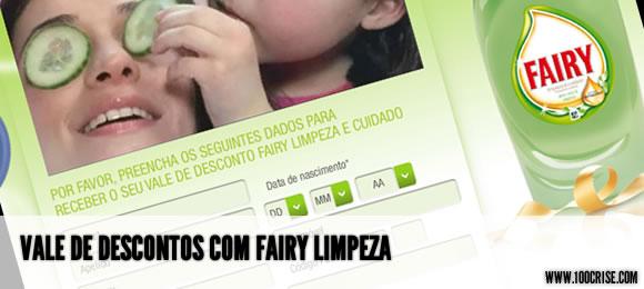 Pede o teu vale de descontos Fairy Limpeza
